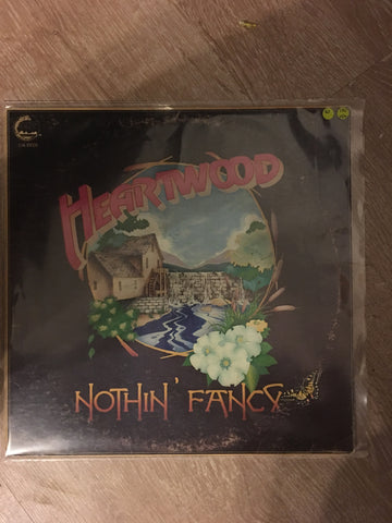 Heartwood - Nothin' Fancy  - Vinyl LP - Opened  - Very-Good+ Quality (VG+) - Please see note re markdown