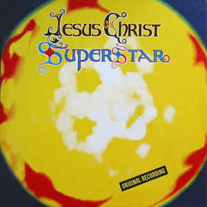 Andrew Lloyd Webber And Tim Rice ‎– Jesus Christ Superstar - Vinyl LP - Opened  - Very-Good+ Quality (VG+)