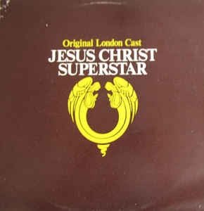 Andrew Lloyd Webber And Tim Rice ‎– Jesus Christ Superstar (Original London Cast) - Vinyl LP - Opened  - Very-Good+ Quality (VG+)