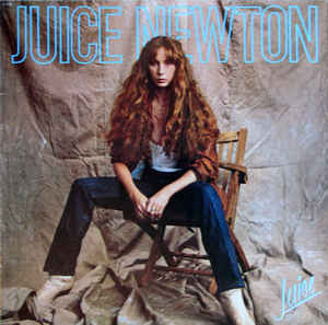 Juice Newton -  Juice - Vinyl LP - Opened  - Very-Good+ Quality (VG+)