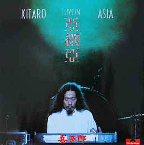 Kitaro - Live in Asia  - Vinyl LP - Opened  - Very-Good+ Quality (VG+)