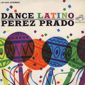 Perez Prado ‎– Dance Latino  - Vinyl LP - Opened  - Very-Good+ Quality (VG+)