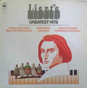 Leonard Bernstein, André Watts, Eugene Ormandy, Ivan Davis (2) ‎– Liszt's Greatest Hits  - Vinyl LP - Opened  - Very-Good+ Quality (VG+)
