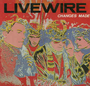 Live Wire - Changes Made - Vinyl LP - Opened  - Very-Good+ Quality (VG+) - C-Plan Audio