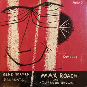 Gene Norman Presents Max Roach And Clifford Brown ‎– In Concert Vol 7 - Vinyl LP - Opened  - Very-Good Quality (VG) - C-Plan Audio