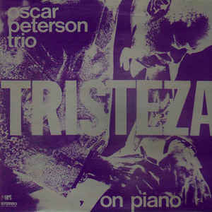 Oscar Peterson Trio Tristeza on Piano - Vinyl LP - Opened - Good Quality (G)
