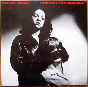 Rachel Sweet - Protect the Innocent  - Vinyl LP - Opened  - Very-Good+ Quality (VG+) - C-Plan Audio
