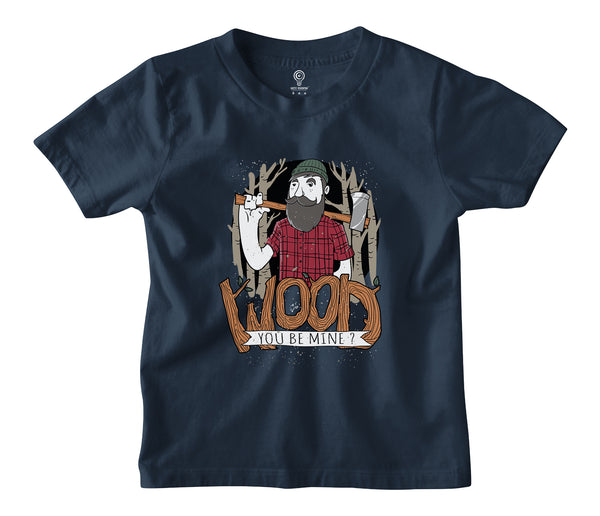 Wood You Be Mine Kids T-shirt