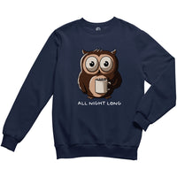 All Night Long Sweatshirt