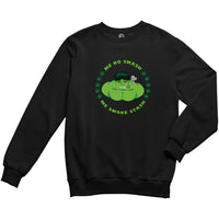 Gone Green Sweatshirt