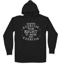 Exercise Your Rights Hoodie