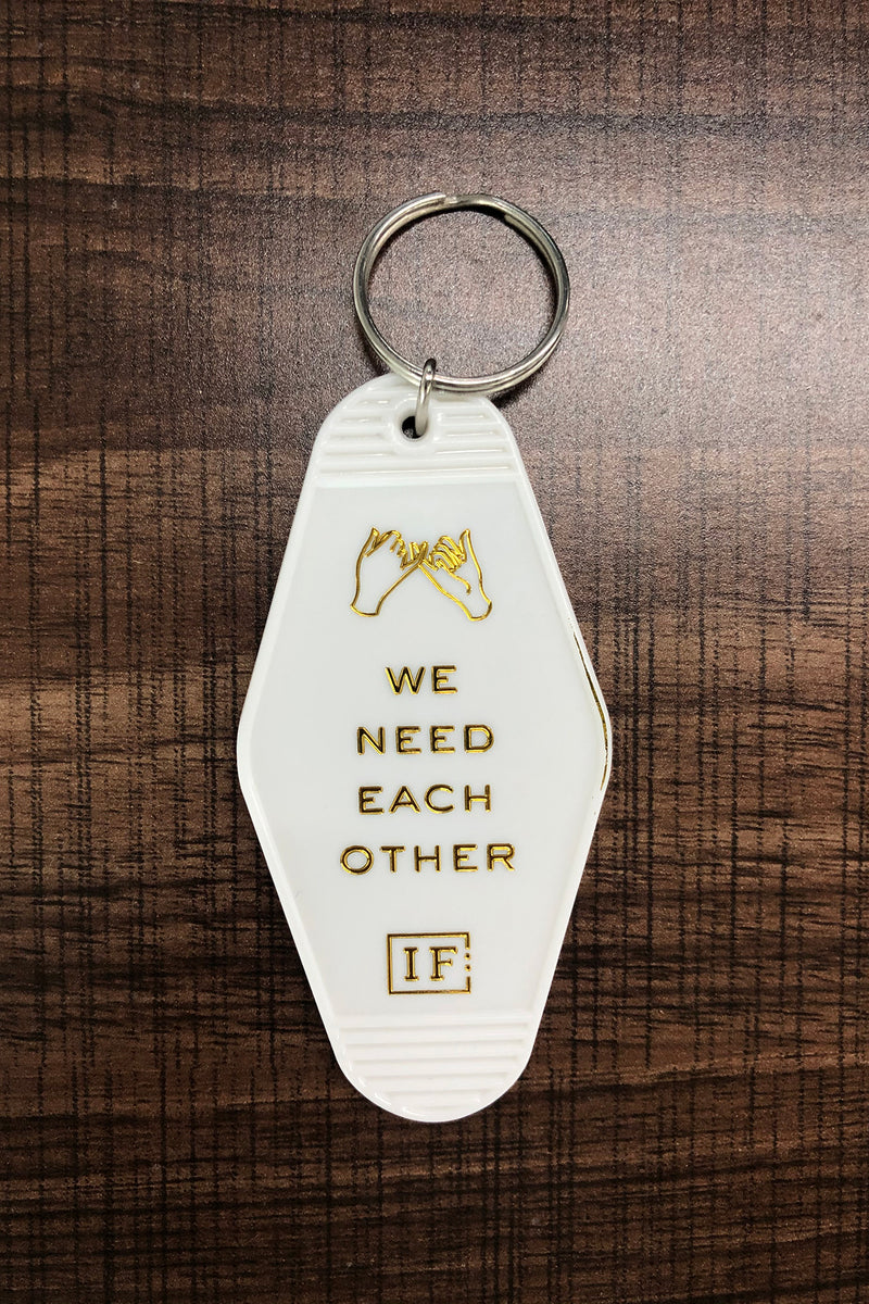 We Need Each Other Key Chain