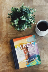 Made for This | Jennie Allen
