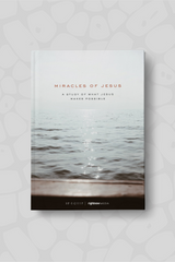 Miracles of Jesus: A Study of What Jesus Makes Possible