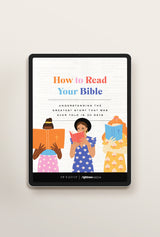 How to Read Your Bible: Understanding the Greatest Story That was Ever Told in 30 Days (PDF Download)