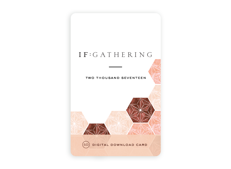 IF:Gathering 2017 Digital Download