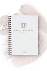 Enjoying Jesus: 12 Experiences that Will Draw You Closer
