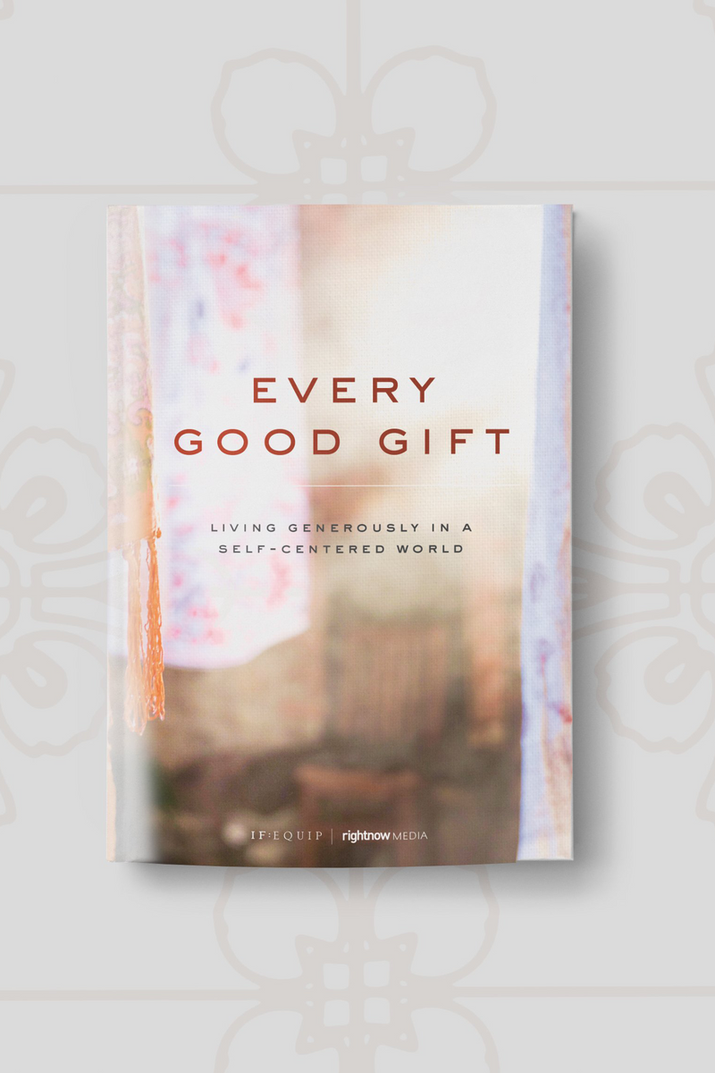Every Good Gift Study Guide