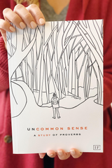Uncommon Sense: A Study of Proverbs