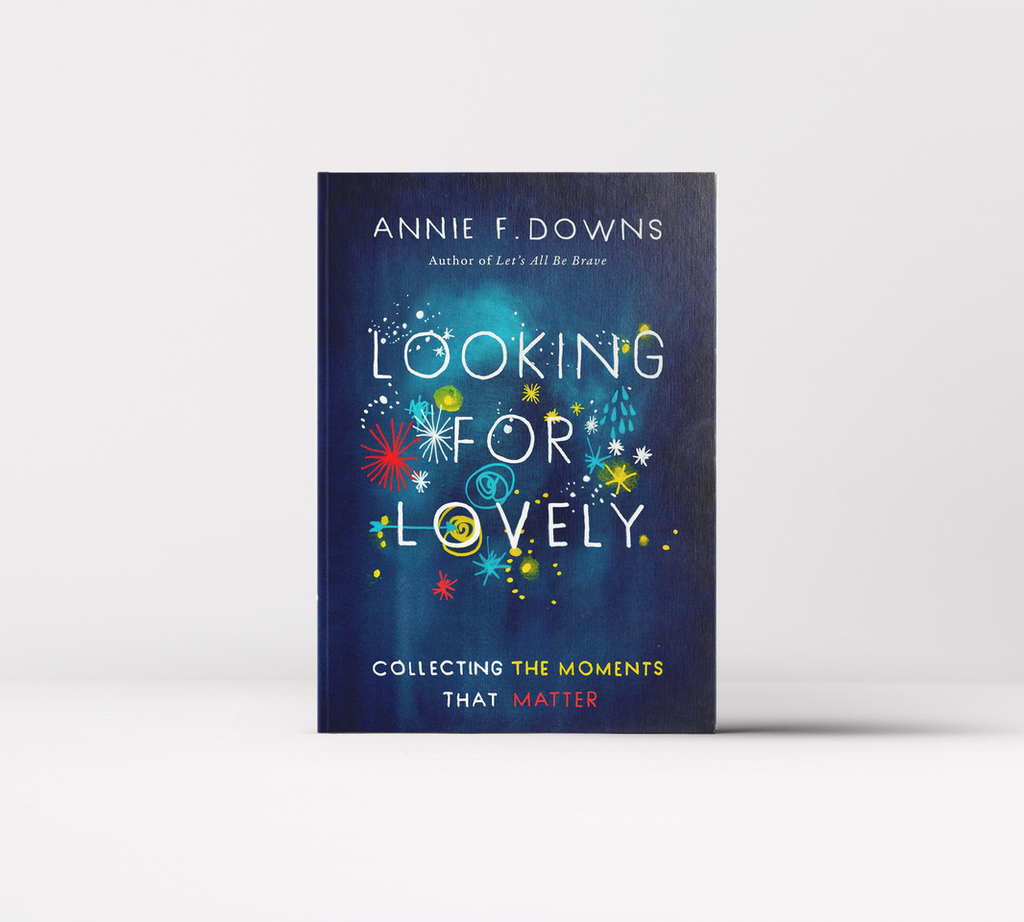 Looking For Lovely Annie F. Downs Book