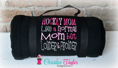 Hockey Mom Loud and Proud Fleece Stadium Blanket