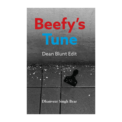 Beefy's Tune, Dean Blunt Edit - Book by Dhanveer Singh