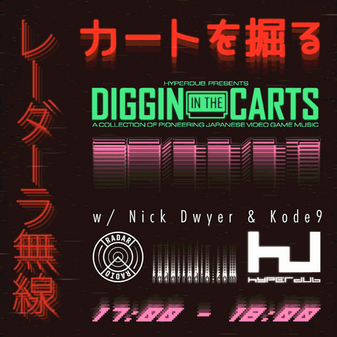 Diggin in The Carts, with Nick Dwyer and Kode9