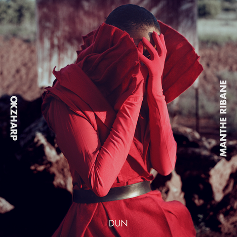 Hear 'Dun' from Okzharp & Manthe Ribane's forthcoming album 'Closer Apart'
