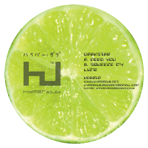 Darkstar, Need You / Squeeze My Lime