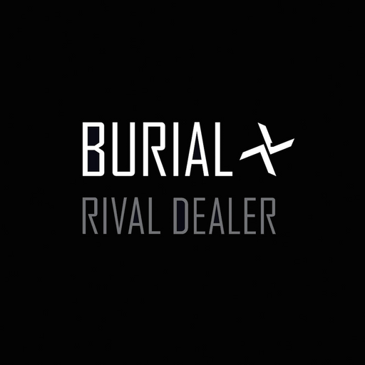 Burial, Rival Dealer
