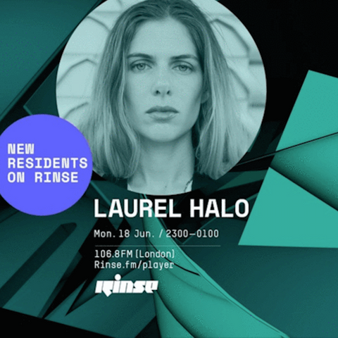 Laurel Halo, Rinse FM Residency 18th Jun 2018