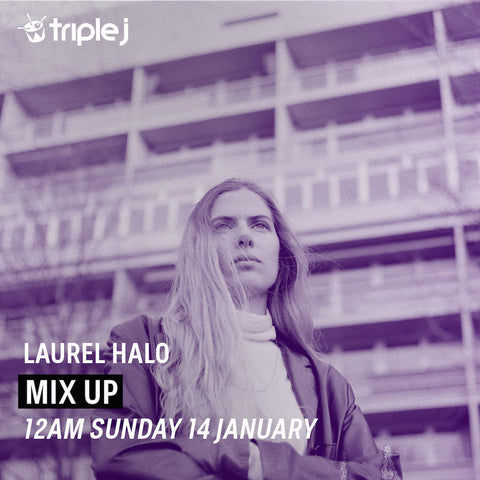 Laurel Halo, Mix for Triple J Australia