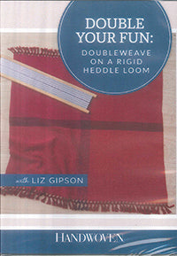 Double Your Fun:  Doubleweave on a Rigid Heddle Loom by Liz Gipson