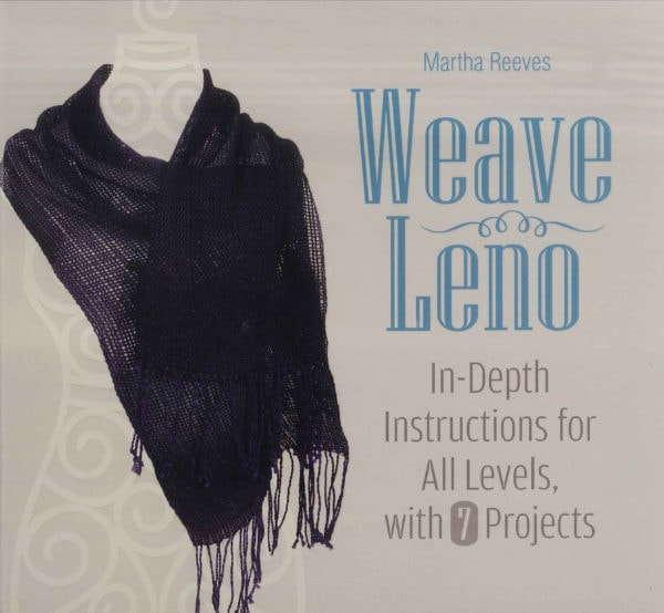 Weave Leno by Martha Reeves, www.skyloomweavers.com