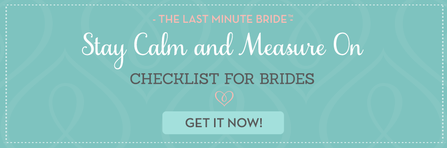 Measurement and Sizing Guide - The Last Minute Bride