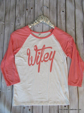 Coral & Ivory Wifey Raglan 3/4 Sleeve Tee Shirt (S-XXXL Available)
