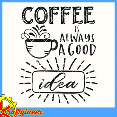 Coffee is a Good Idea