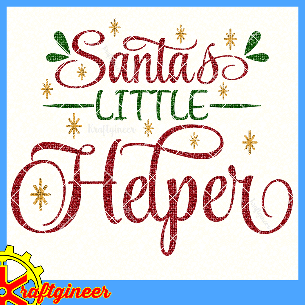Christmas Svg Santa S Helper Svg Dxf Eps Cut File Kraftgineer Studio