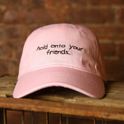 Hold Onto Your Friends Hat