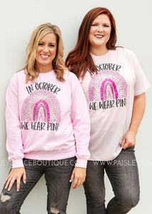 We Wear Pink - Tee & Sweatshirt