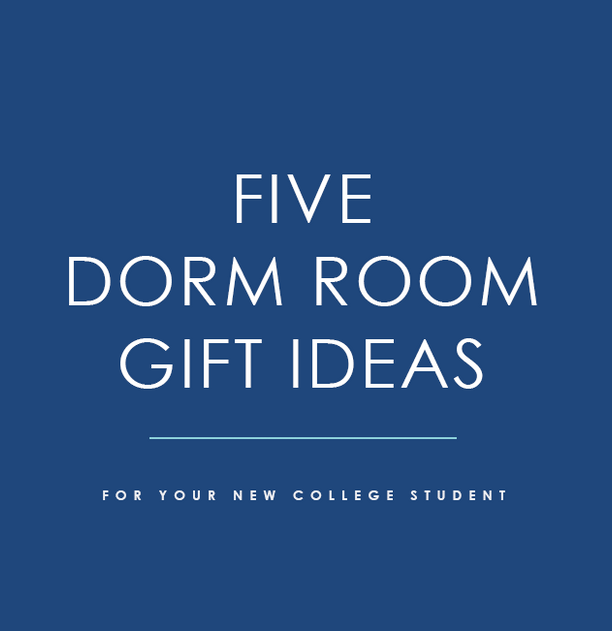 Five Dorm Room Gift Ideas for Your New College Student