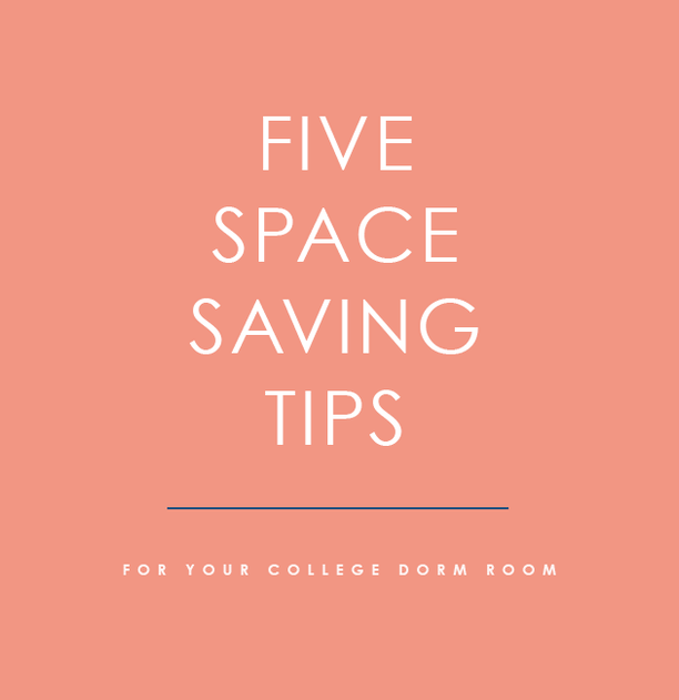 Five Space Saving Tips for Your College Dorm Room