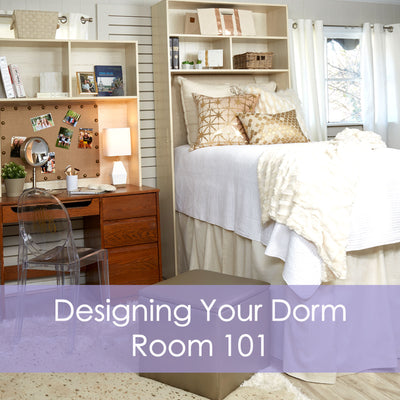 Designing Your Dorm Room 101