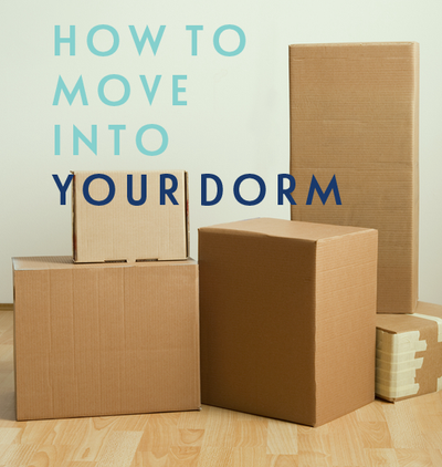 How To Move Into Your Dorm