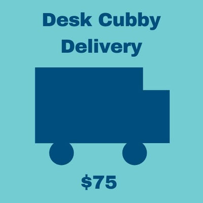 Desk Cubby Shipping/Delivery