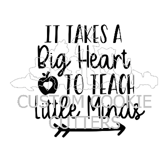 STAMP EMBOSSER IT TAKES A BIG HEART TO TEACH LITTLE MINDS