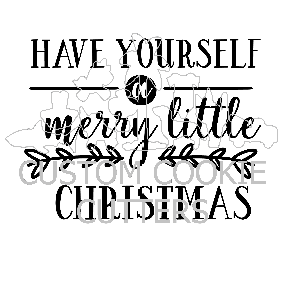 STAMP EMBOSSER HAVE YOURSELF A MERRY LITTLE CHRISTMAS
