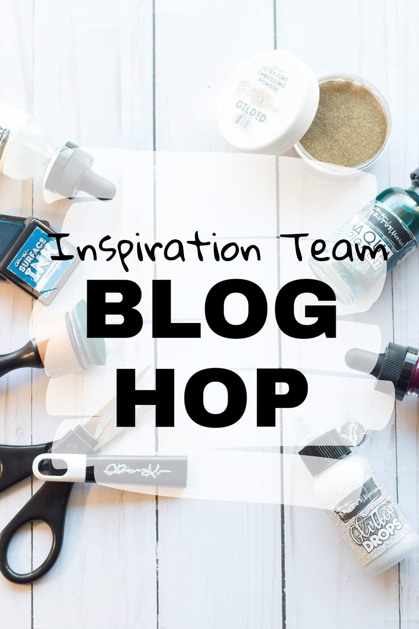 Inspiration Team Blog Hop- Anything Goes!