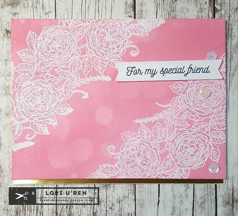 For my Special Friend | Rose Border stamp