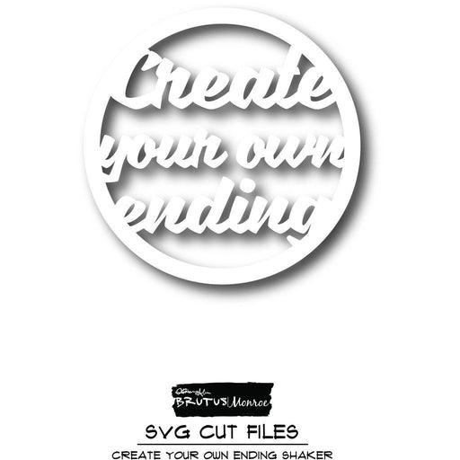 Create Your Own Ending Shaker - SVG Cut File